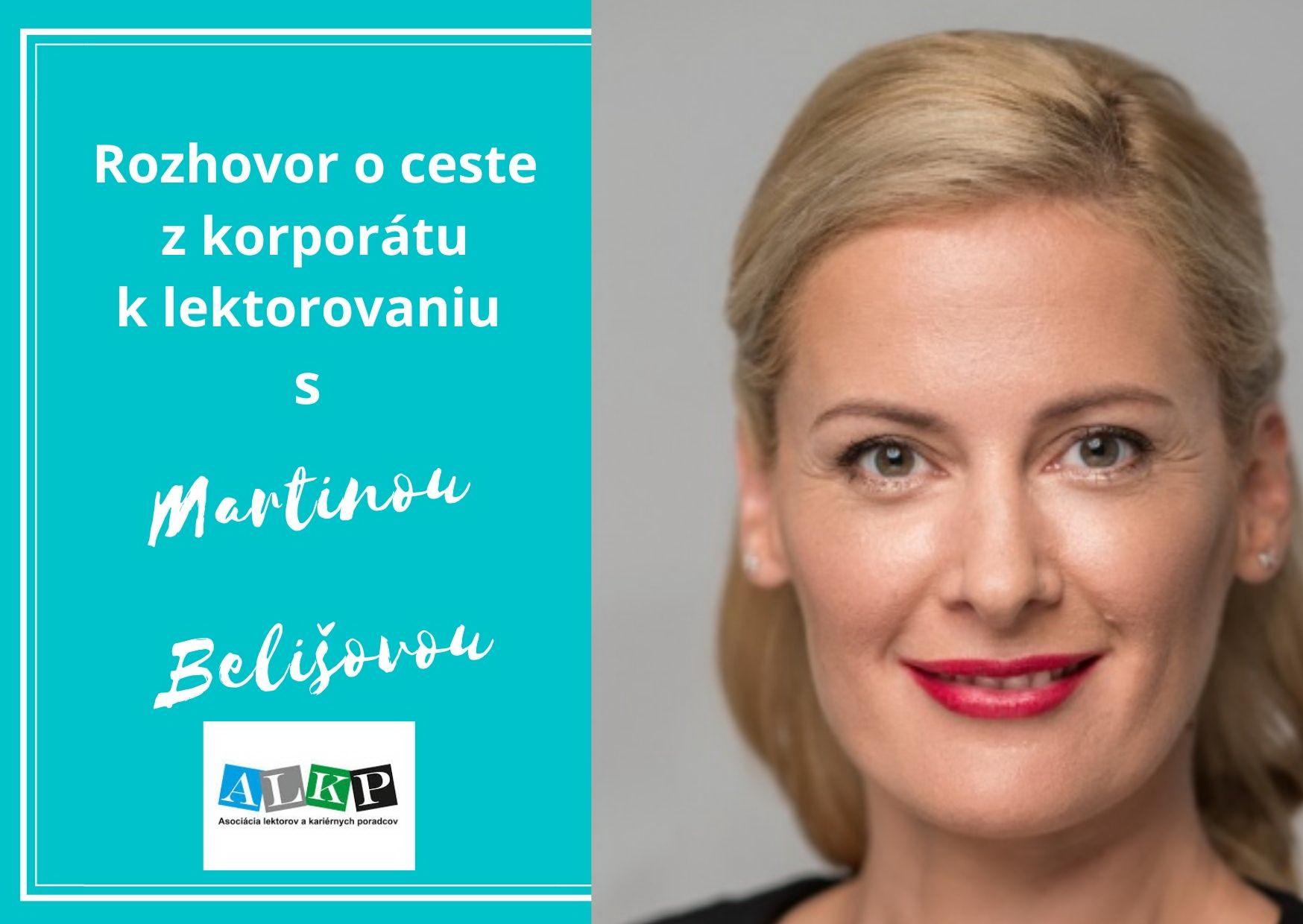 Rozhovor s Martinou Belišovou – o ceste z korporátu k lektorovaniu