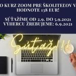 SÚŤAŽ O KURZ ZOOM PRE ŠKOLITEĽOV V HODNOTE 138 €!